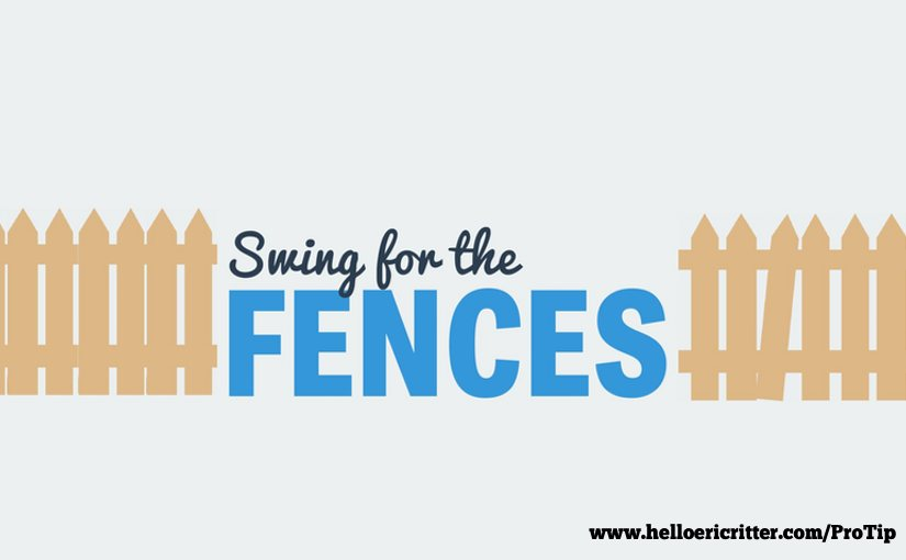 Swinging for the fence